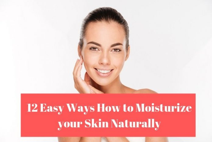 How to Moisturize your Skin