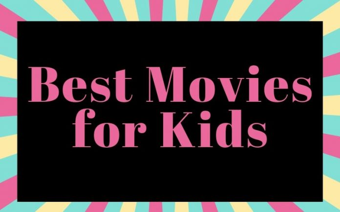 Best Movies for Kids