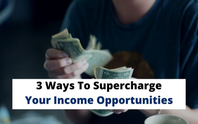 Your Income Opportunities