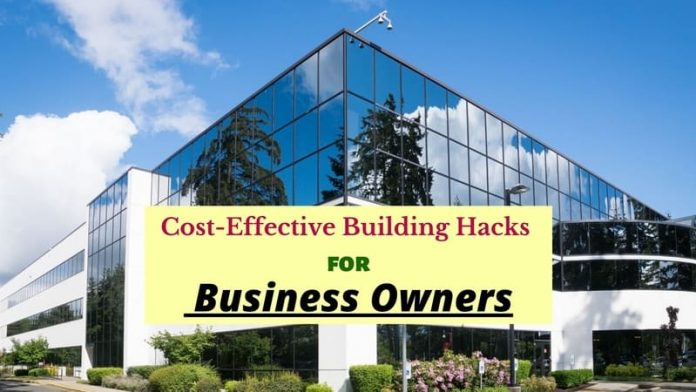 Building Hacks for Business Owners