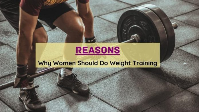 Reasons Why Women Should Do Weight Training