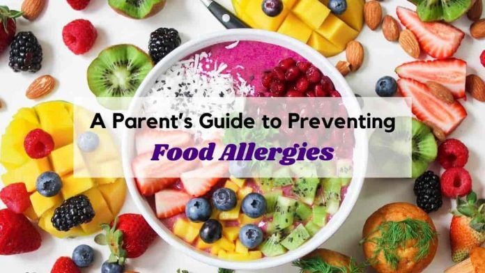 A Parent's Guide to Preventing Food Allergies