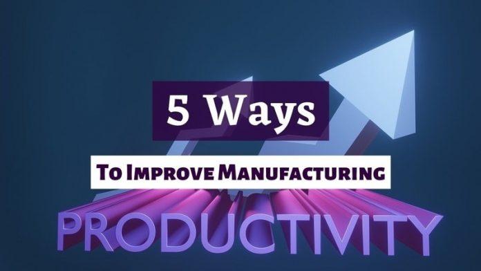 - improve productivity