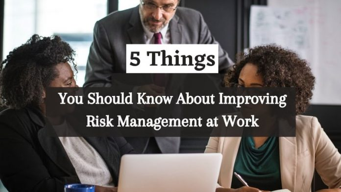 Improving Risk Management