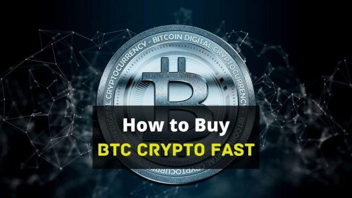 How to Buy BTC Crypto Fast